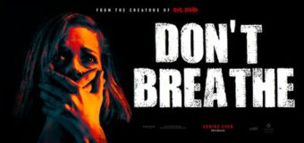 Don't Breathe ลมหายใจสั่งตาย