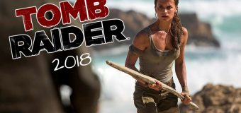 TOMB RAIDER Movie 2017