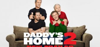 Daddy's Home 2 สงครามป่วน ตัวพ่อสุดแสบคูณ 2
