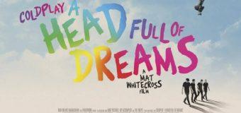 Coldplay : A Head Full of Dreams โคลด์เพลย์ : อะเฮดฟูลออฟดรีมส์