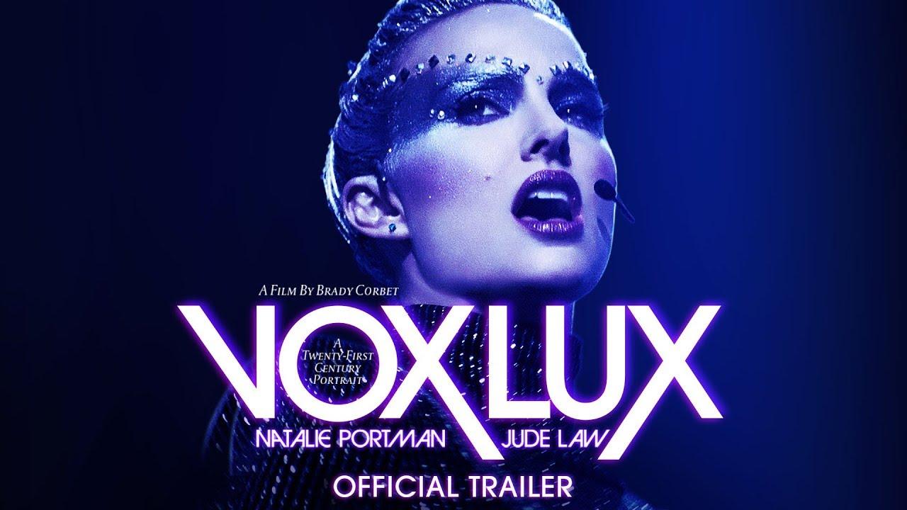 Vox Lux เกิดมาเพื่อร้องเพลง