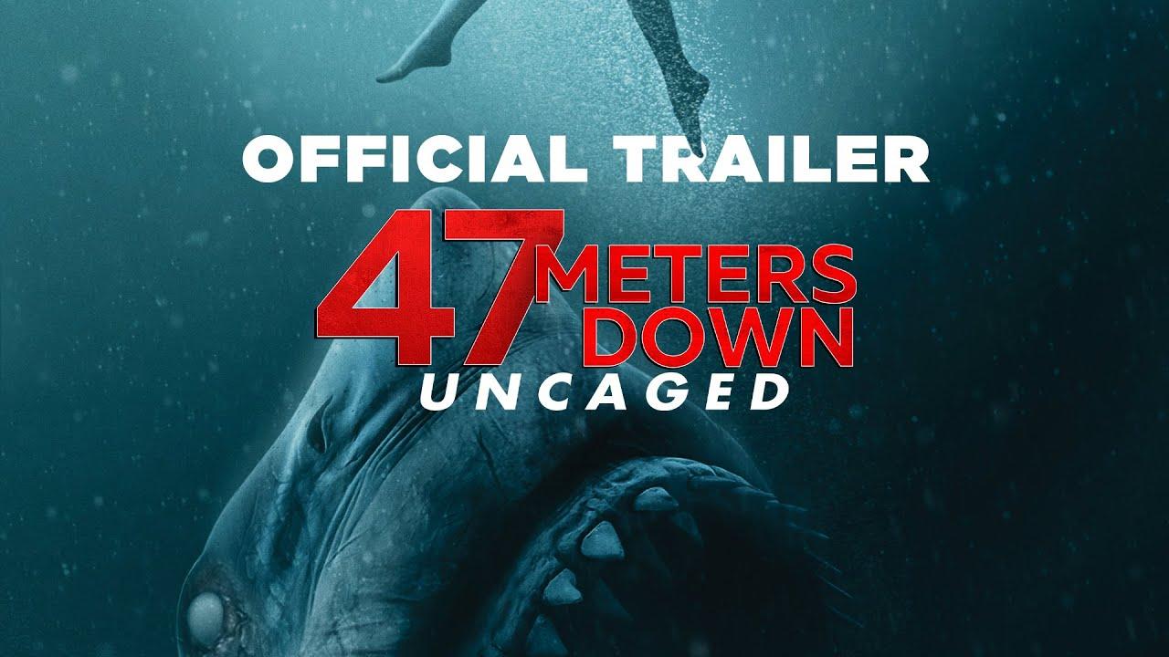 47 Meters Down Uncaged 47 ดิ่งลึกสุดนรก