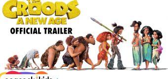 The Croods A New Age เดอะครู้ดส์ ตะลุยโลกใบใหม่